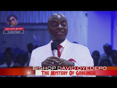 Bishop OyedepoThe Mystery Of Godliness