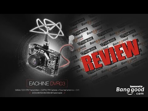 Eachine DVR03 Review and Flight Footage - UCfDsuuvbIKuXUyMOKYpBdHA