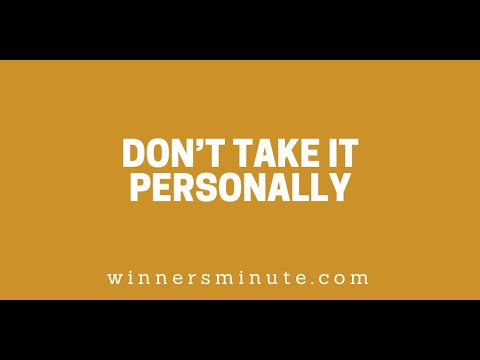 Dont Take It Personally // The Winner's Minute With Mac Hammond