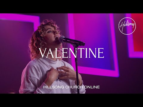 Valentine (Church Online) - Hillsong Worship