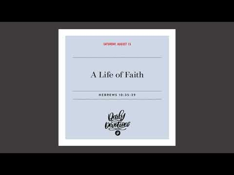 A Life of Faith  Daily Devotional