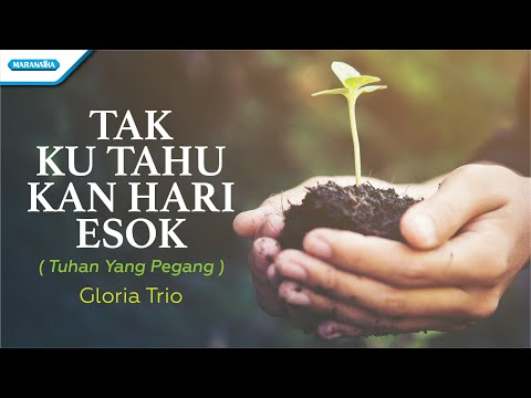 Tuhan Yang Pegang - HYMN - Gloria Trio (with lyric)