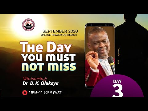 THE DAY YOU MUST NOT MISS  ONLINE PRAYER OUTREACH DAY 3