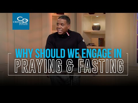 Why Should We Engage in Prayer and Fasting