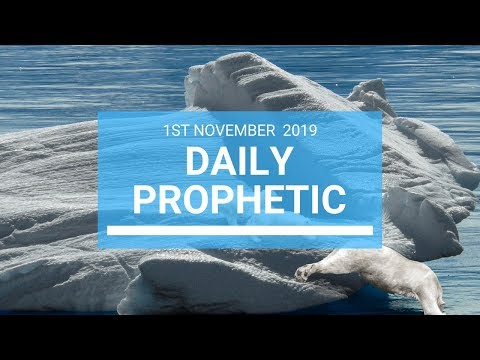 Daily Prophetic 1 November 2019 Word 1