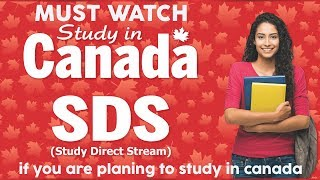 Canada Student Visa : Why SDS Category ? | Process & Requirement Study Abroad
