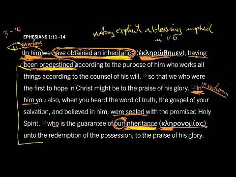Ephesians 1:1114 // Part 1 // Chosen by God to Inherit God