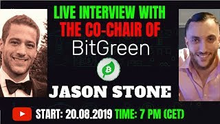 Live Interview with Jason Stone. Co-Chairman of BitGreen Masternode 2019 - I Melchionda Network