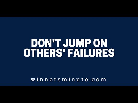 Dont Jump on Others Failures  The Winner's Minute With Mac Hammond