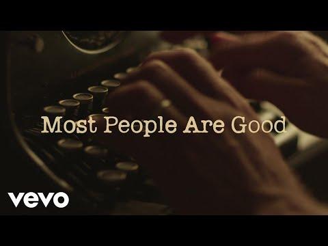 Most People Are Good (Video Lirik)