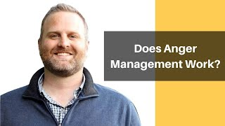 Does anger management work? What you can expect from anger management
