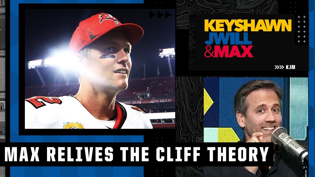 Max explains why his Tom Brady Cliff Theory was wrong once again 😬   Keyshawn, JWill & Max