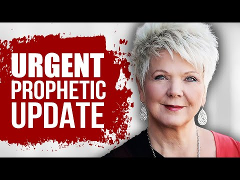 Urgent Prophetic Update: This is What's Coming