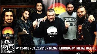 """""""DIstorsión: Mesa Redonda #1 Metal Battle Uruguay 2019""""  #112-010 dom 03.02.2019"""