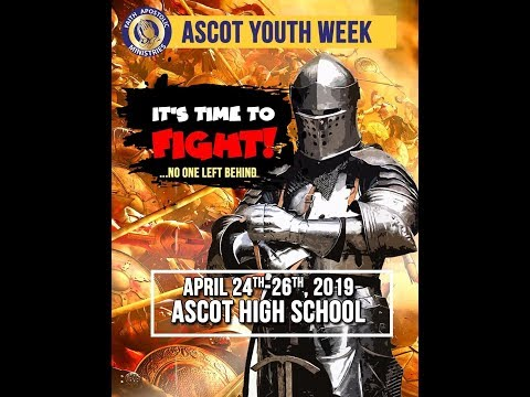 FAM Ascot - Youth Convention [April 25, 2019] Preacher: Bro Odayne Steele