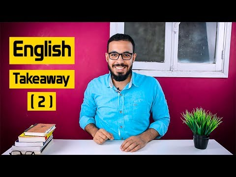 الحلقه ( 2 ) English Takeaway