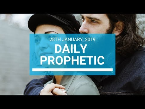 Daily Prophetic 28 January 2019