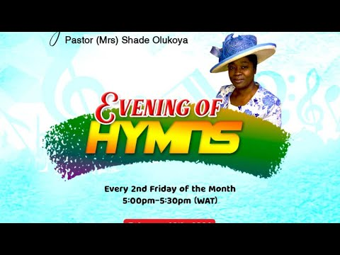 EVENING OF HYMNS WITH PASTOR (MRS) SHADE OLUKOYA 12-02-21