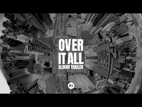 Over It All - Official Album Trailer