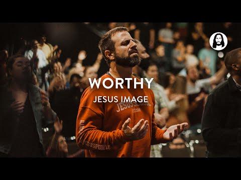 Worthy  Jesus Image Worship  John Wilds