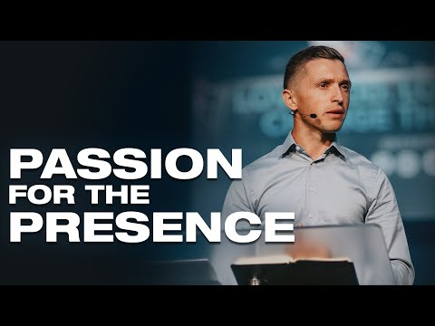 Passion for the Presence