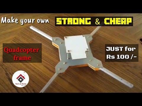 How to make Quadcopter frame at Home | Tech at Home - UCNLbDs7ym7qMybMJVCOgZmw