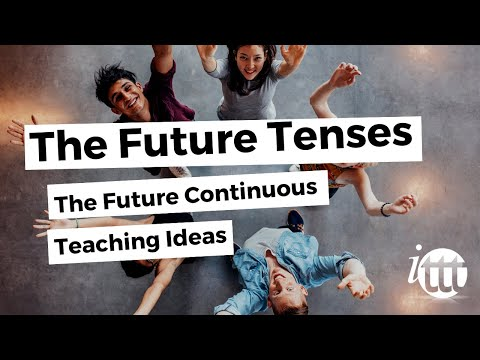 English Grammar - Future continuous - Teaching Ideas - ESOL
