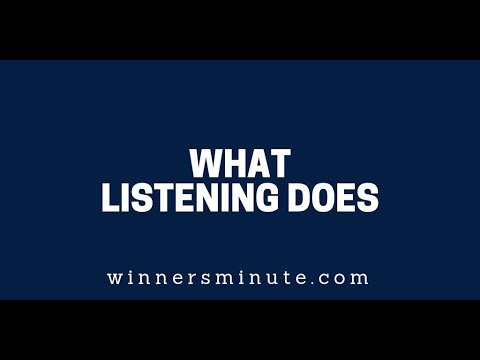 What Listening Does  The Winner's Minute With Mac Hammond