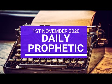 Daily Prophetic 1 November 2020 8 of 12 Daily Prophetic Word