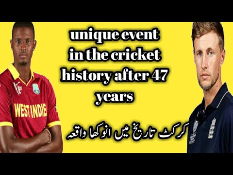 Unique event in cricket history, west Indies vs  England test  unique event in the cricket history