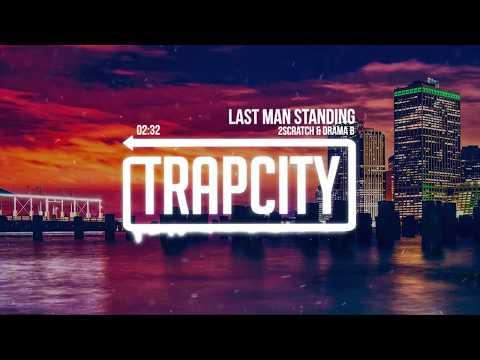2Scratch & Drama B - Last Man Standing - UC65afEgL62PGFWXY7n6CUbA