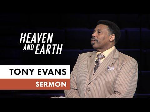 Heaven and Earth - Tony Evans Sermon