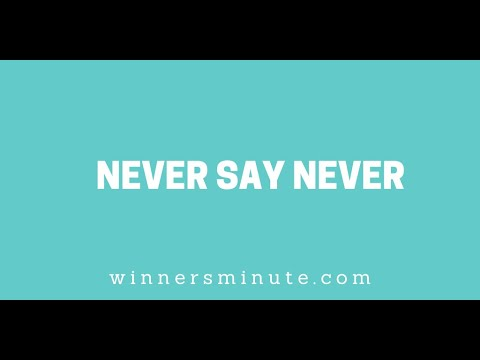 Never Say Never // The Winner's Minute With Mac Hammond