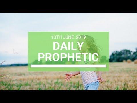 Daily Prophetic 13 June 2019   Word 4