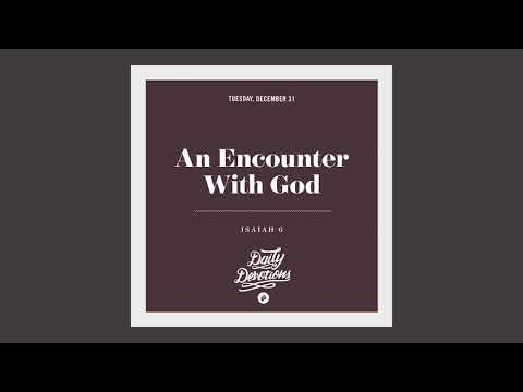 An Encounter With God - Daily Devotion