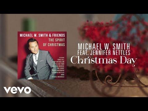 Michael W. Smith - Christmas Day (Lyric Video) ft. Jennifer Nettles - michaelwsmithvevo