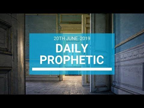 Daily Prophetic 20 June 2019 Word 1