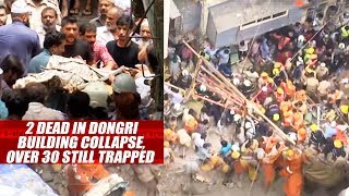 2 Dead In Dongri Building Collapse, Over 30 Still Trapped
