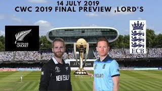 FINALS - New Zealand vs England Preview - 14 July 2019 , Lord's | ICC World Cup 2019