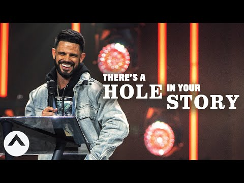 There's A Hole In Your Story  Pastor Steven Furtick  Elevation Church