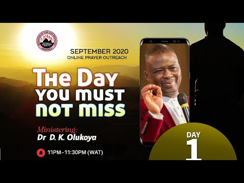 THE DAY YOU MUST NOT MISS  ONLINE PRAYER OUTREACH DAY 1