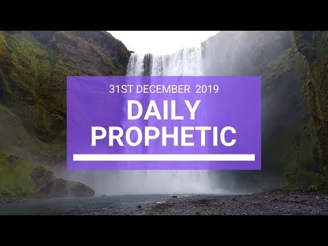 Daily Prophetic 31 December 4 of 5