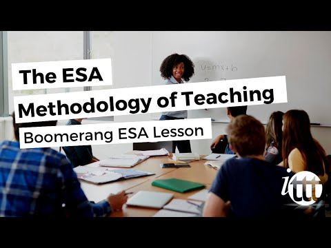 The ESA Methodology of Teaching - Boomerang ESA Lesson