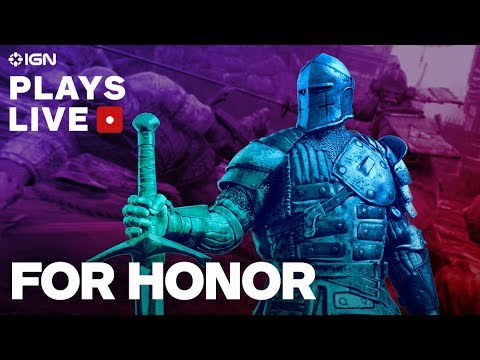 For Honor - IGN Plays Live Presented by PlayStation Plus - UCKy1dAqELo0zrOtPkf0eTMw