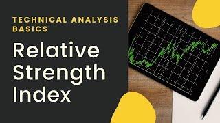 Relative Strength Index - RSI Indicator |Technical Analysis Basics|Momentum Oscillator|