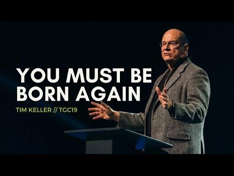 Tim Keller  You Must Be Born Again