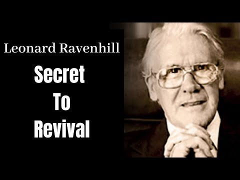 Secret to Revival - Leonard Ravenhill