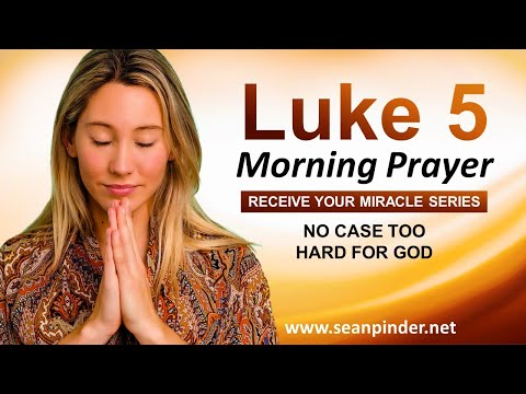 NO CASE Too HARD for God - Morning Prayer
