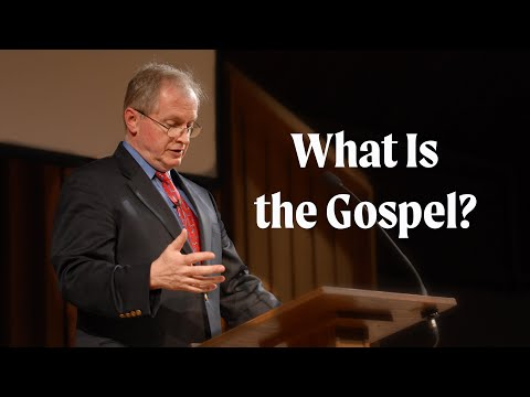 Don Carson  What Is the Gospel?
