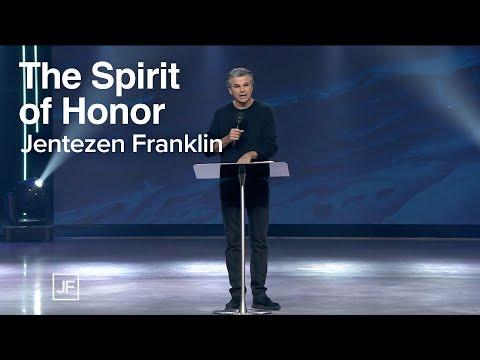 The Spirit of Honor  Jentezen Franklin